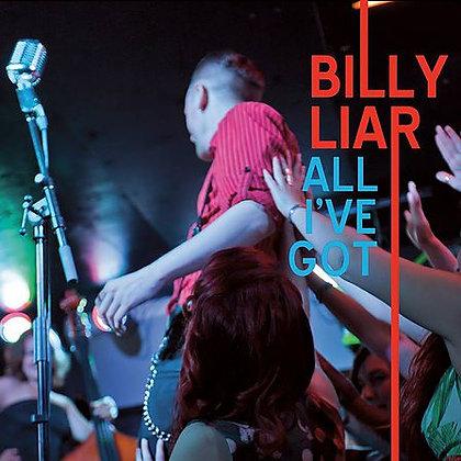 Billy Liar - All I've Got CD