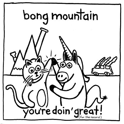 Bong Mountain - You're Doin' Great LP