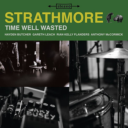 Strathmore - Time Well Wasted LP