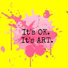 It's OK. It's ART.
