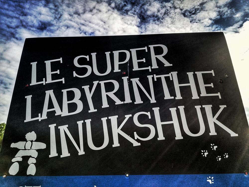 Le super Labyrinthe Inukshuk