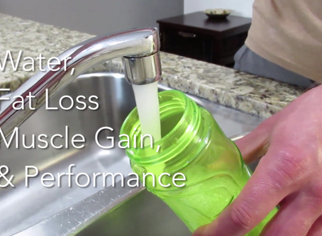 Video: Water and Hydration for Fat Loss, Muscle Gain, and Performance