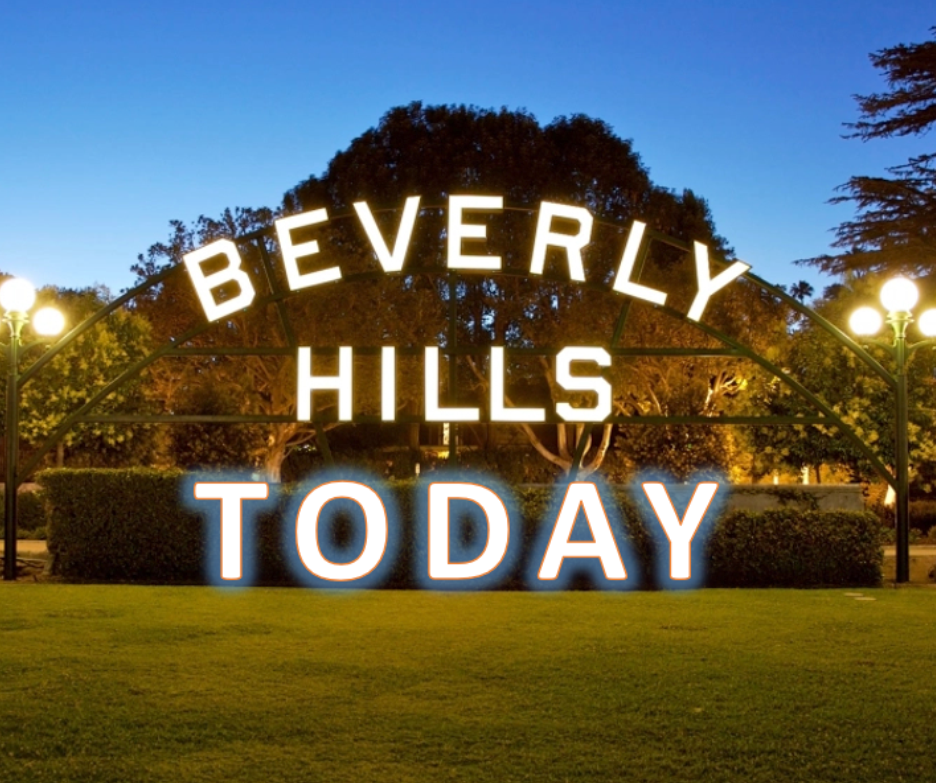BEVERLY HILLS TODAY