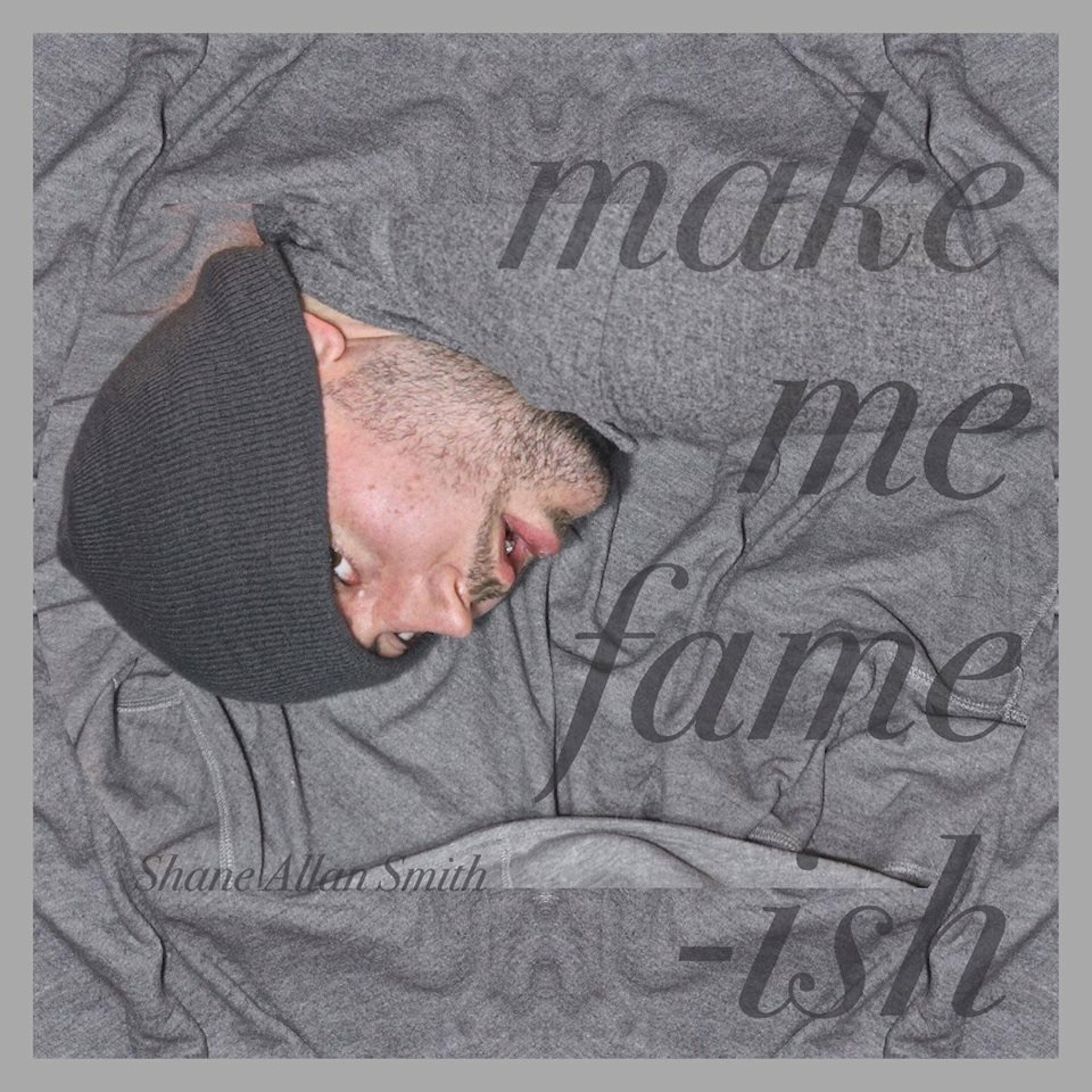 Make Me Fame-Ish