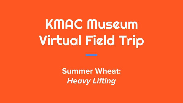 KMAC Virtual Field Trip_ Summer Wheat (2