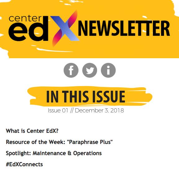 Center EdX Newsletter // Issue 01