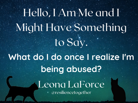 What do I do once I realize I'm being abused?