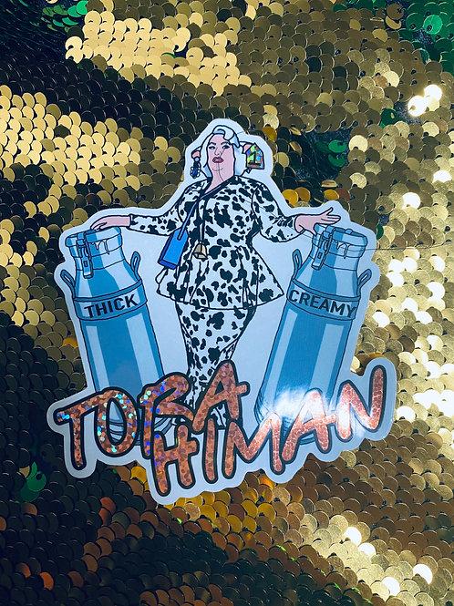 Tora Himan- Thick and Creamy Sticker