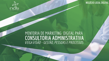 Aula #048 - Marketing Digital para Consultoria Administrativa - Mentoria com a Veiga Visão
