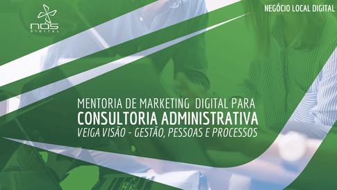 Aula #048 - Marketing Digital para Consultoria Administrativa - Mentoria com a Veiga Visão
