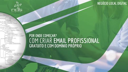 Como criar um e-mail profissional gratuito com o nome do seu comércio físico local.