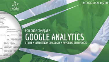 Utilizando a inteligência do Google no seu negócio local - Google Analytics para Negócio Local