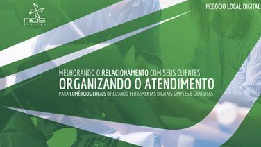 Aula #043 - Organizando o Atendimento a clientes de comércio físico local