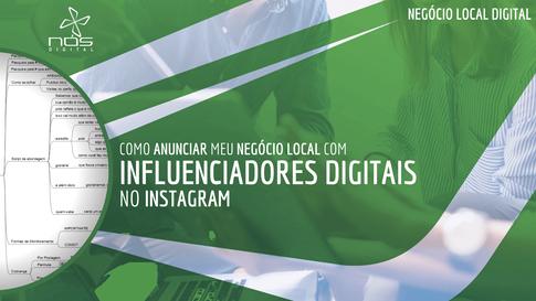 Como anunciar com Influenciadores no Instagram - Negocio Local Digital