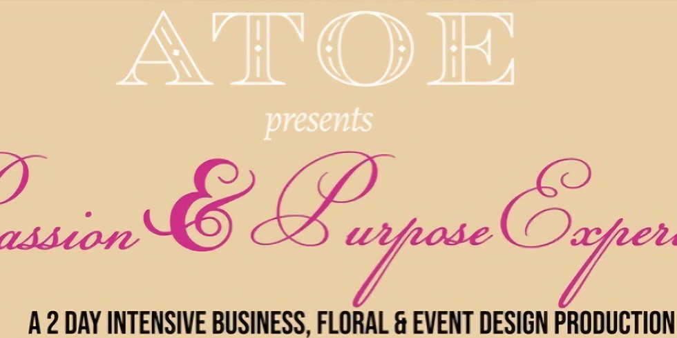 ATOE  presents Passion & Purpose Experience Houston