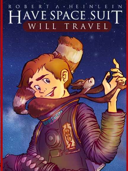 Have Space Suit Will Travel    (Digital Edition)