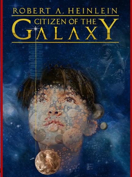 Citizen of the Galaxy (Digital Edition)
