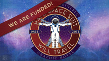 Have Space Suit Will Travel Graphic Novel is Funded!