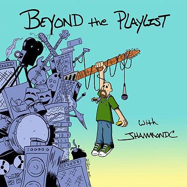 beyond-the-playlist-with-jhammondc-jhamm