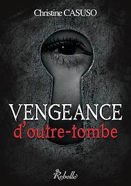 CASUSO Christine - Vengeance d'Outre-Tombe 07fd6e_e1cd2af387ab45a5af3257af4fd68ea3