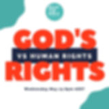 God's Rights vs. Humans Rights (1).jpg