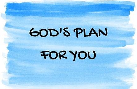 God's Plan For You.jpg