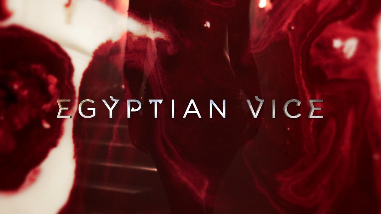 Egyptian Vice