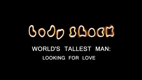 World's Tallest Man: Looking For Love