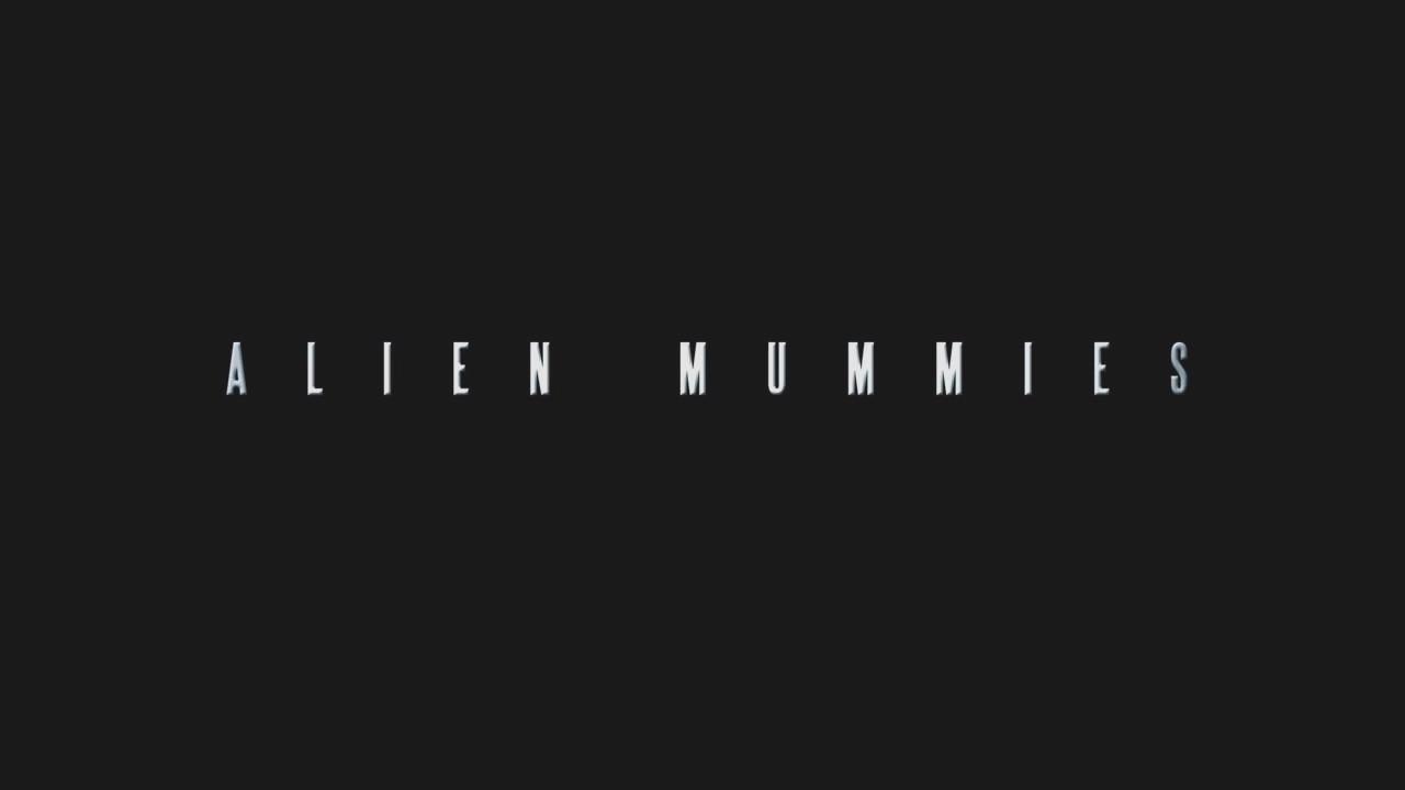 Alien Mummies