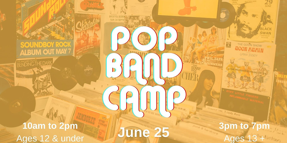 Pop Band Camp {Ages 13+}