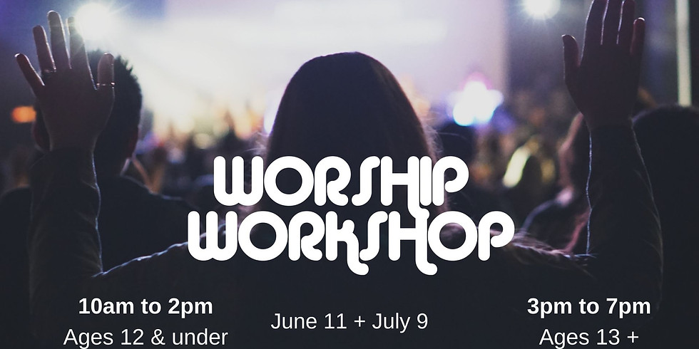 Worship Workshop {Ages 12 and under}