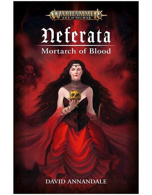 NEFERATA: MORTARCH OF BLOOD (HB)