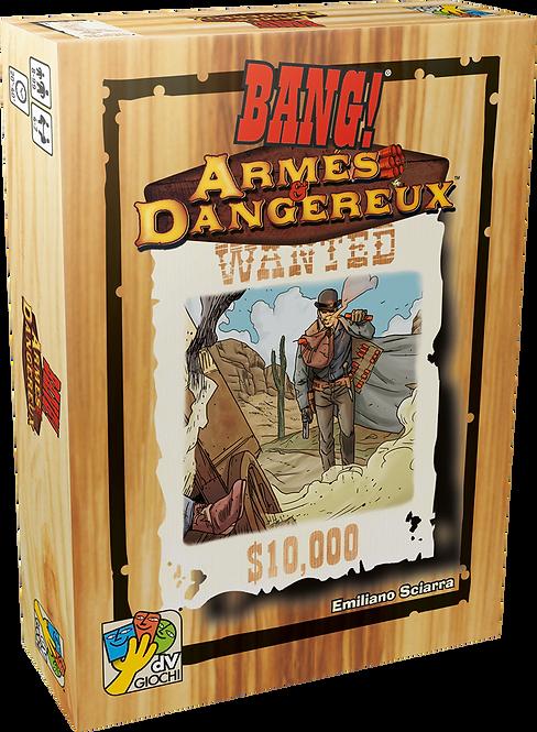 Bang ! : Armés & Dangereux