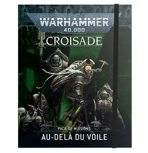 Beyond the Veil Crusade Mission Pack