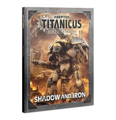 Shadow and Iron (Anglais)