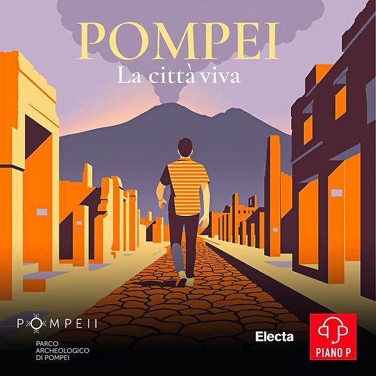 POMPEI - LA CITTA' VIVA