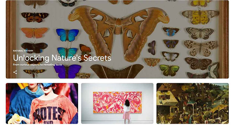 EXPLORE COLLECTIONS FROM AROUND THE WORLD WITH GOOGLE ARTS & CULTURE
