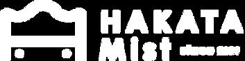 博多ミスト | HAKATA MIST