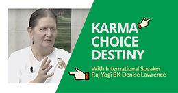 KARMA CHOICE DESTINY