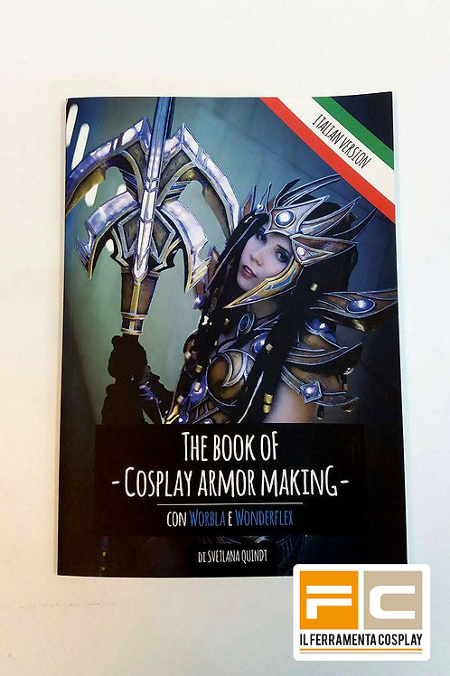 The Book of Cosplay Armor Making [ITA]