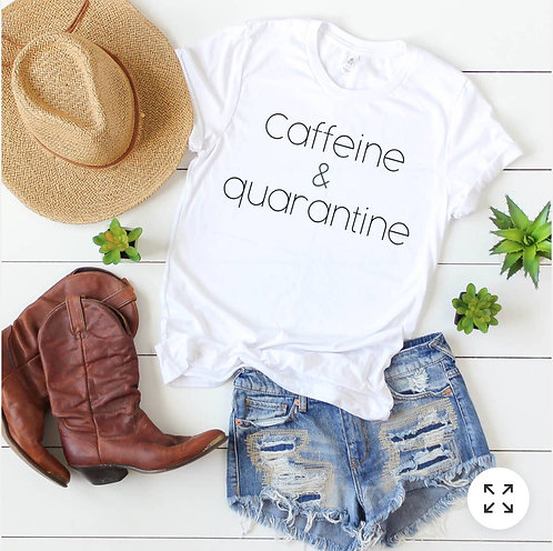 Caffeine & Quarantine 2020 - Tshirt