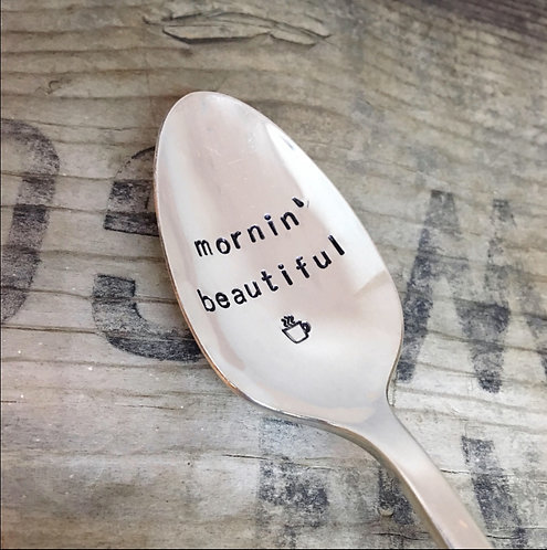 Morning' Beautiful - Upcycled Vintage Silverware Spoon hand stamped