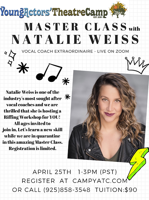 Natalie Weiss  APRIL 25TH Zoom Master Class!