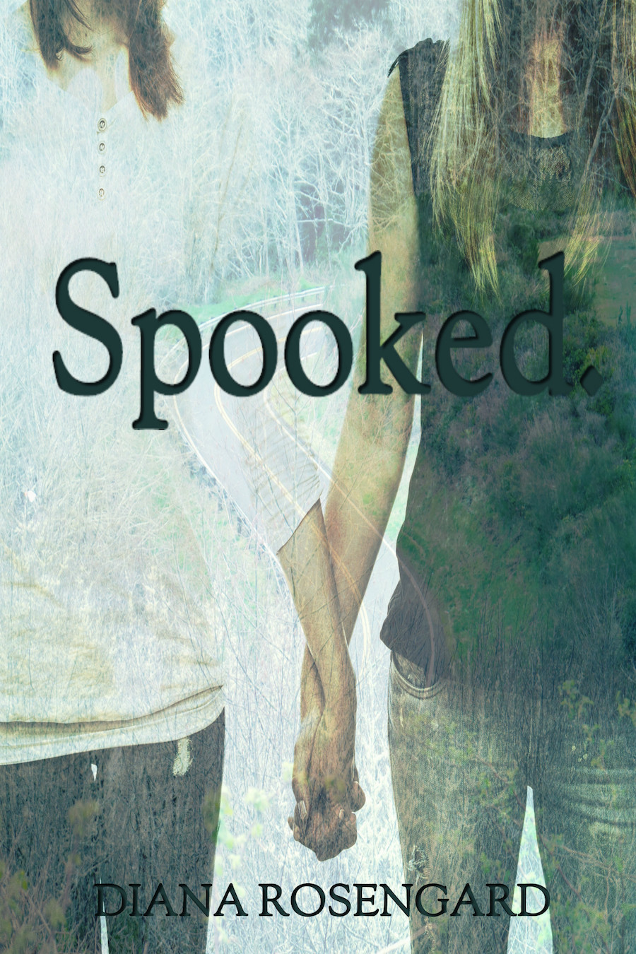 Spooked. by Diana Rosengard