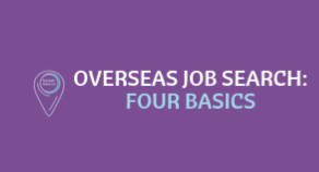 Overseas Job Search: Four Basics