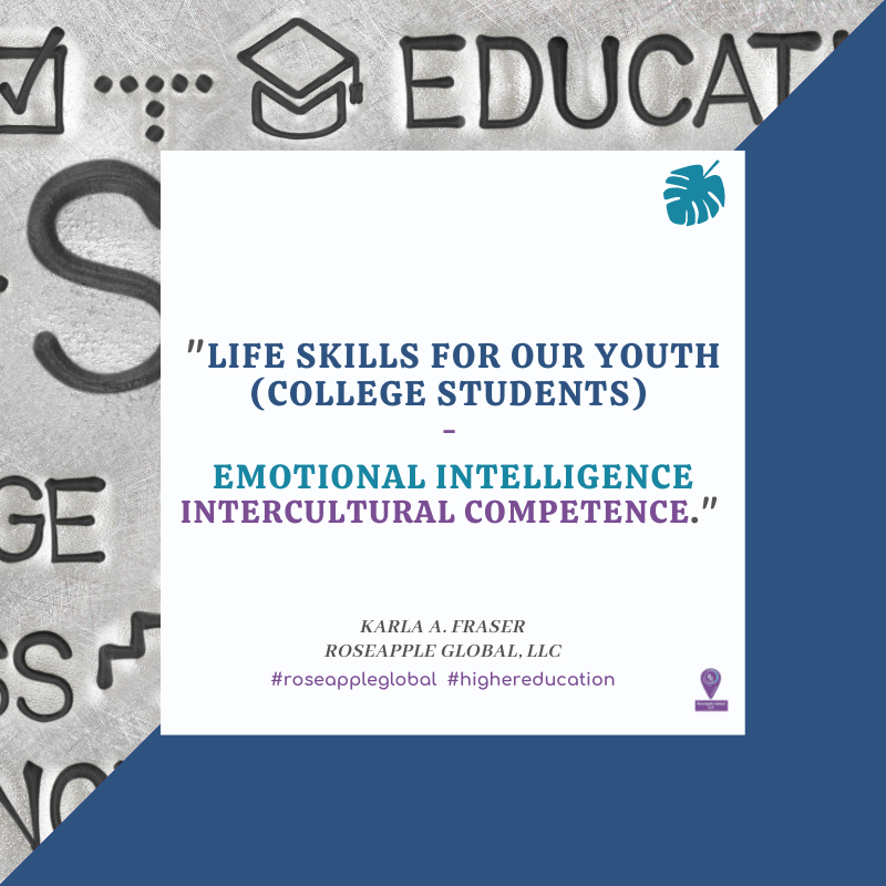 Quote higher education - emotional n intercultural intelligence  from Roseapple Global