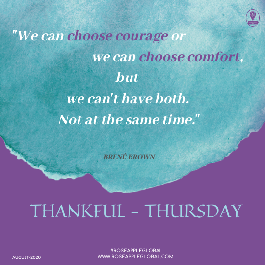 Thankful. Quote about Courage, Comfort & Choice