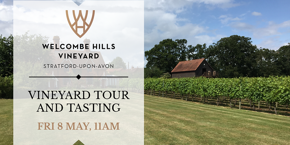 8 May, 11am - Vineyard Tour and Wine Tasting