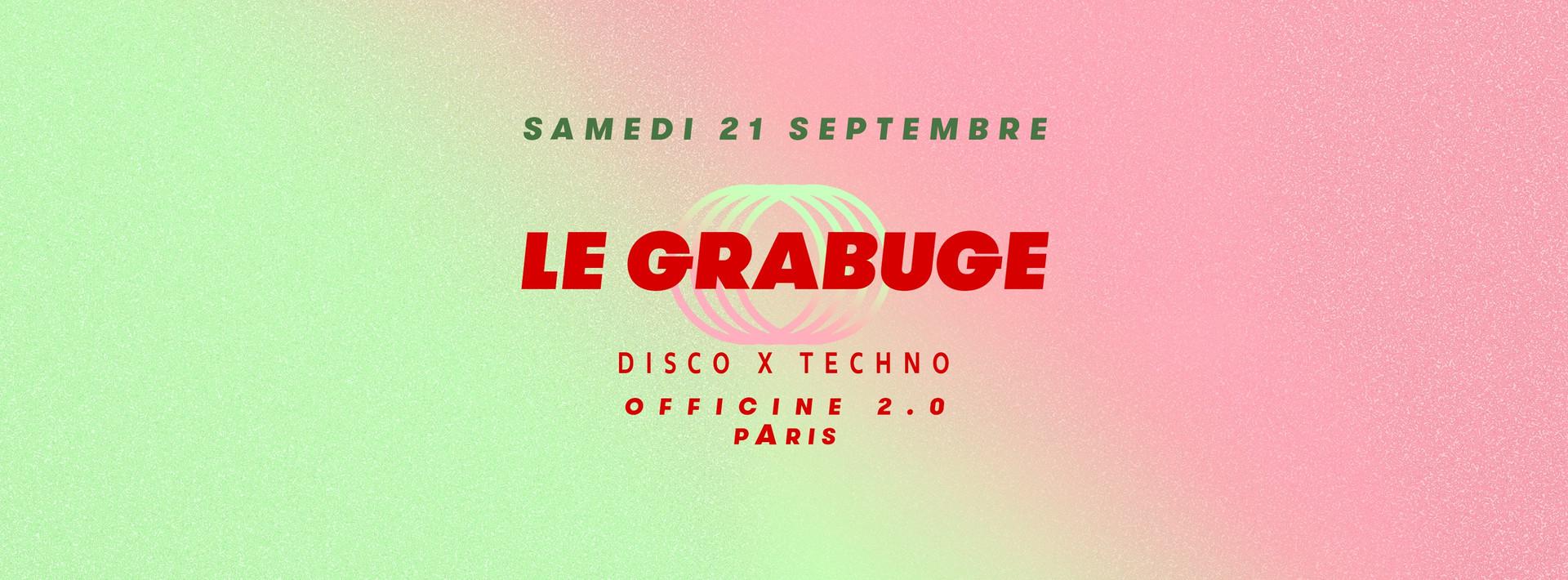 Le Grabuge Techno / Paris Sept 2019