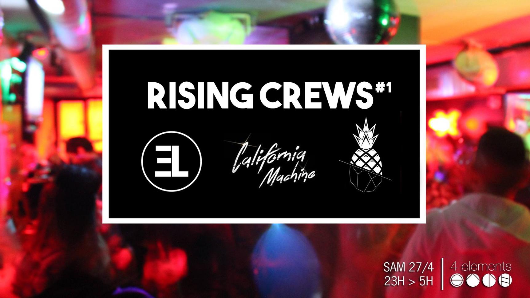 Rising Crews #1 / Paris April 2019